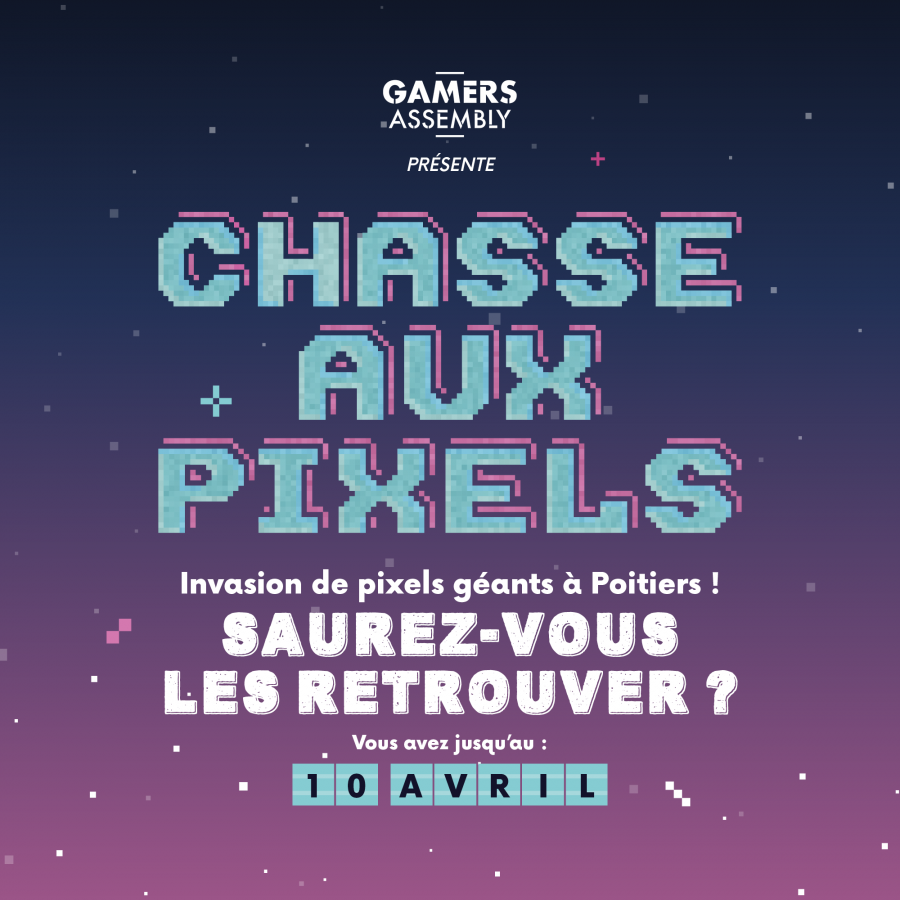 Chasse aux pixels Gamers Assembly